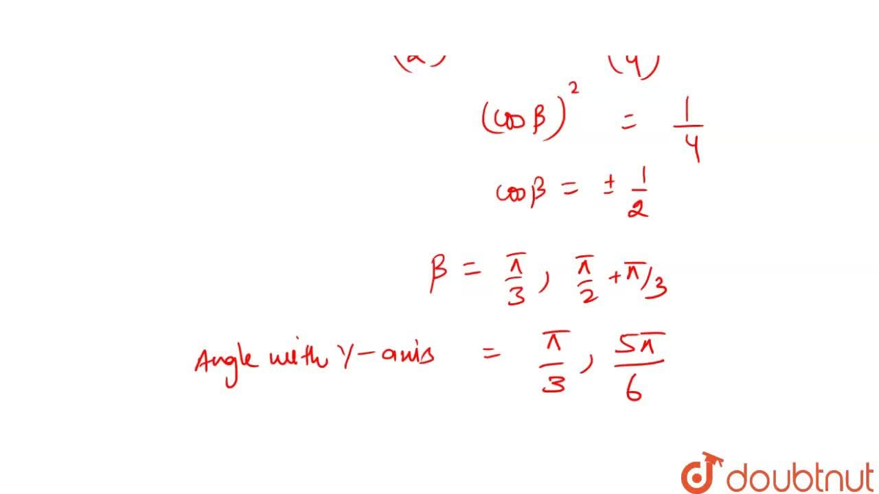 Solution for A line makes angles of measures (pi),(6) and (p