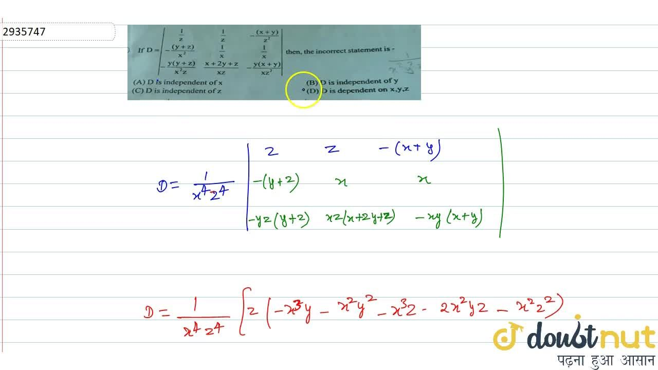 Solution for If  D=|[1,z,1,z,-(x+y),(z^2)],[-(y+z),(x^2),1,x,1