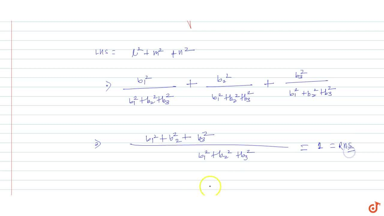 Solution for If the direction cosines of a straight line are l