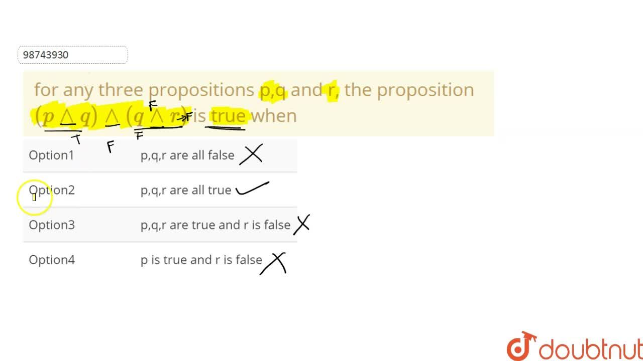Solution for for any three propositions p,q and r, the proposit