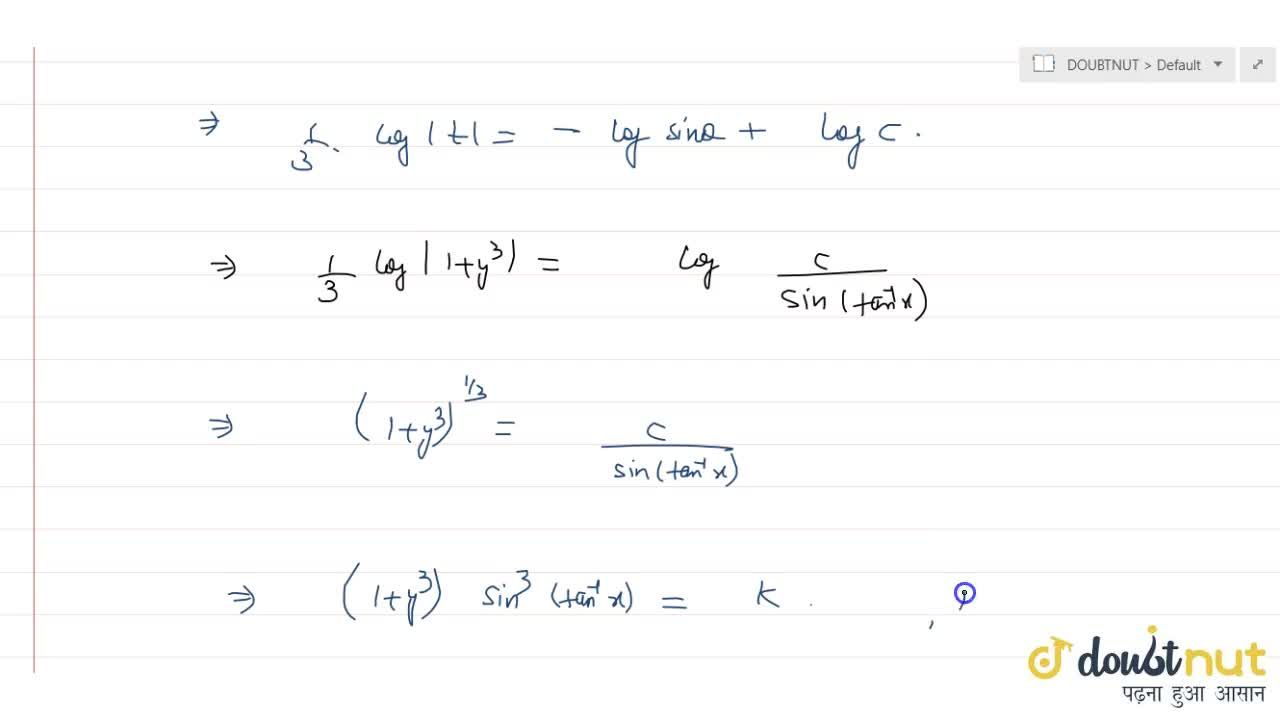 Solution for Solve the differential equation (dy),(dx)+((1+y^3
