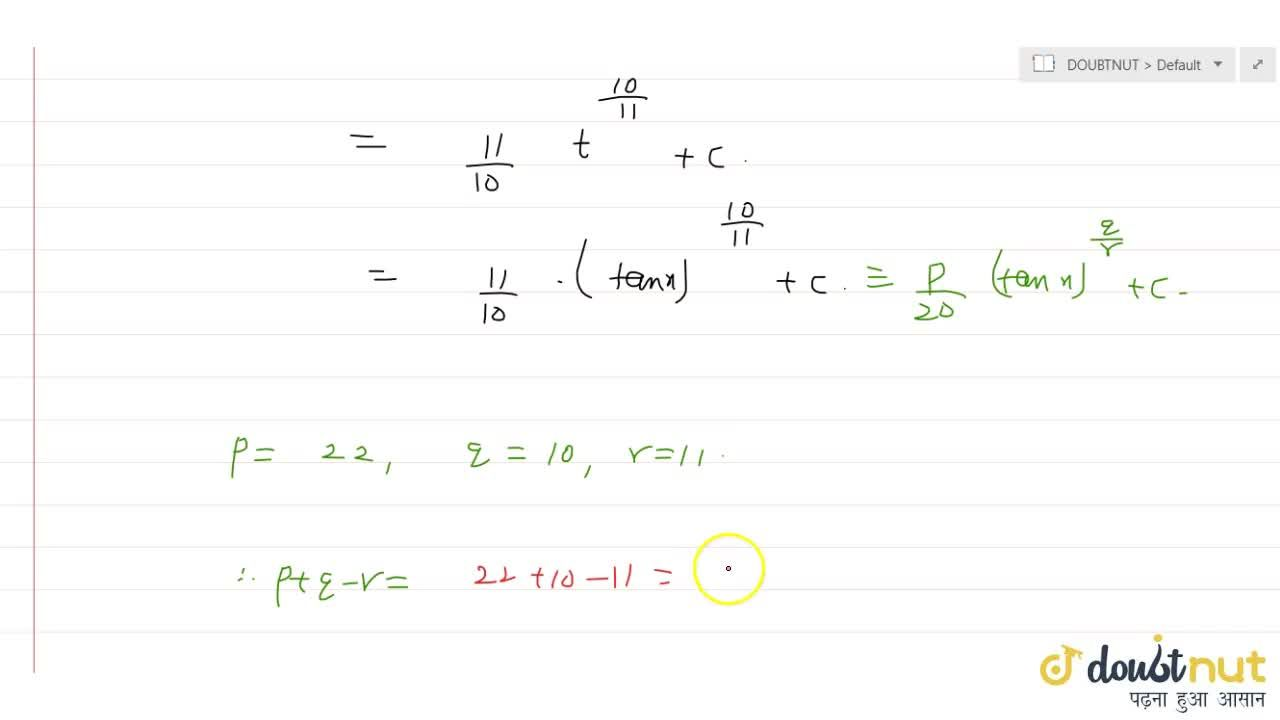 Solution for If int \ sin^(-1,11)(x)*cos^(-21,11)(x) \ dx=p,20