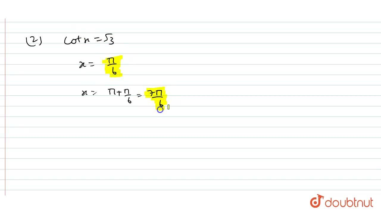 Solution for Find the principal solutions of the following equa