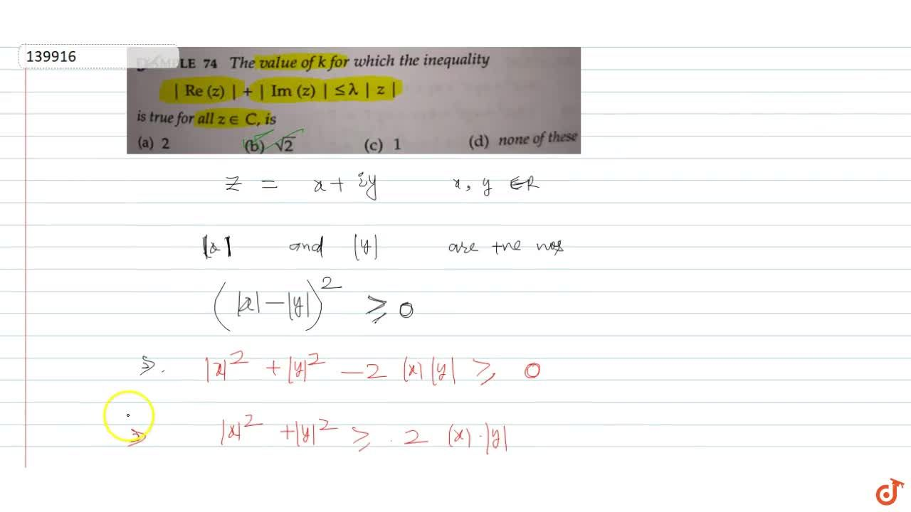 Solution for The value of k for which the inequality    Re (z)