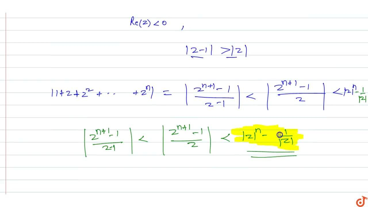 Solution for If Re(z)<0  then the value of (1+z+z^2+.....+z^