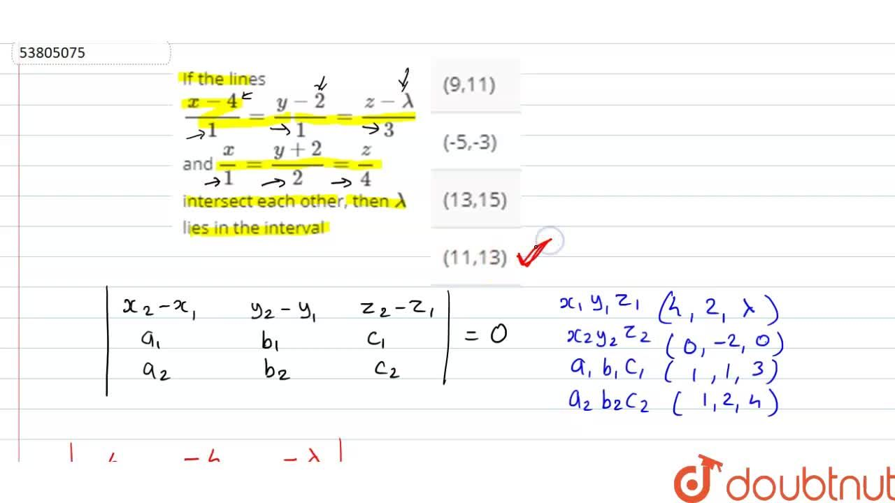 Solution for If the lines (x-4),1=(y-2),1=(z-lamda),3 and x,
