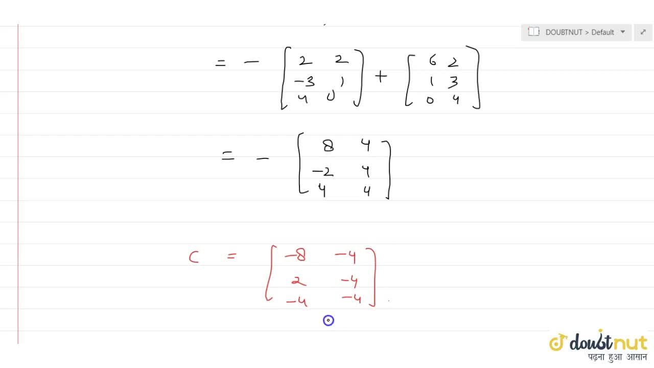 Solution for If A=[(2, 2), (-3, 1), (4, 0)], B=[(6, 2), (1, 3)