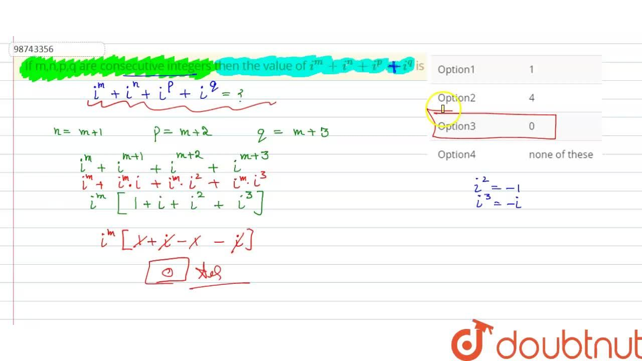 Solution for If m,n,p,q are consecutive integers then the value