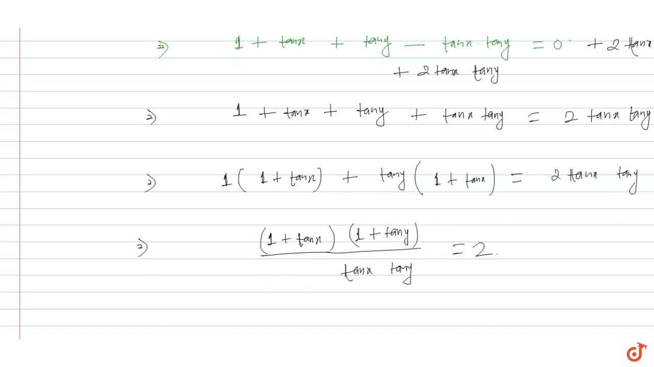 Solution for   x + y = (4n + 3) pi ,4,  n in Z   =>((1+tanx)(1
