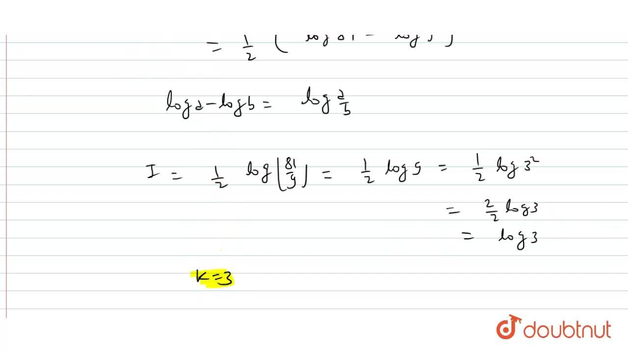 Solution for If int_(0)^(36) (1),(2x+9)dx =log k, is equal to