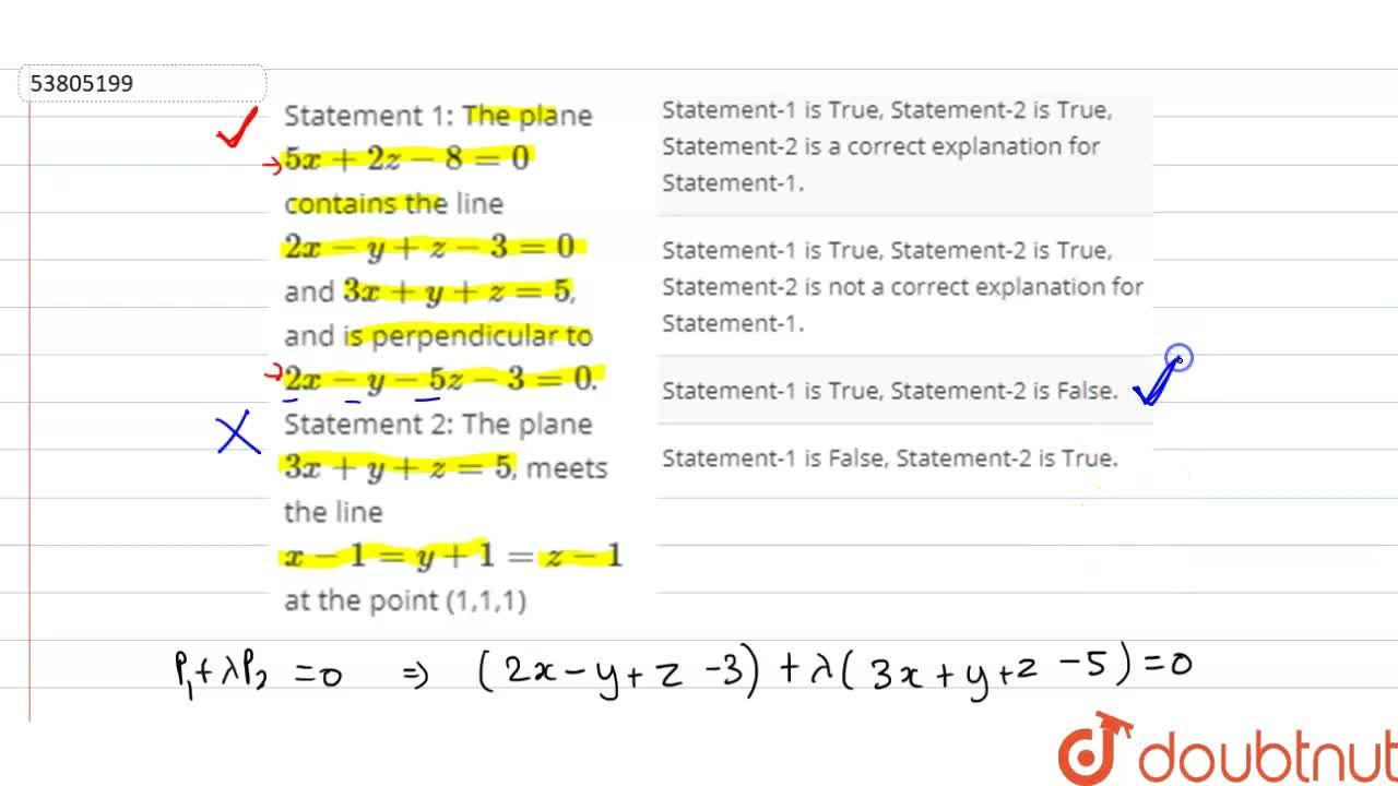 Solution for Statement 1: The plane 5x+2z-8=0 contains the li