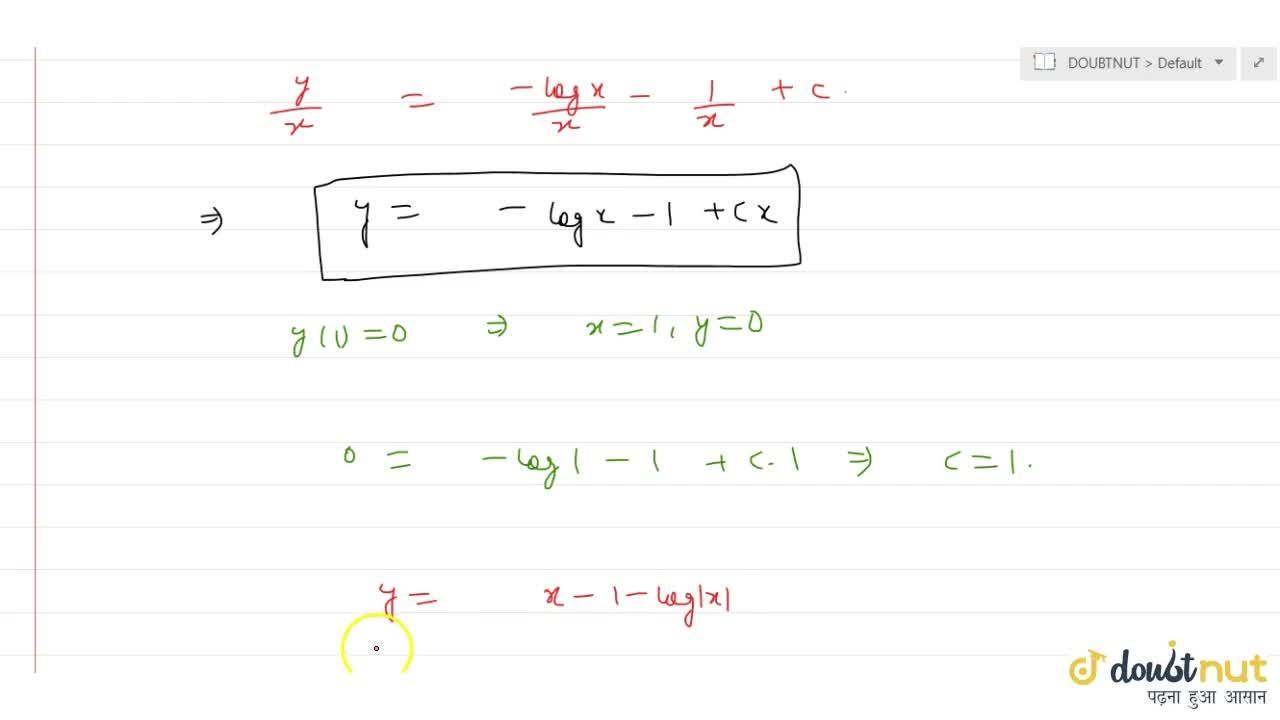 Solution for Solve the differential equation x\ dy,dx - y = lo