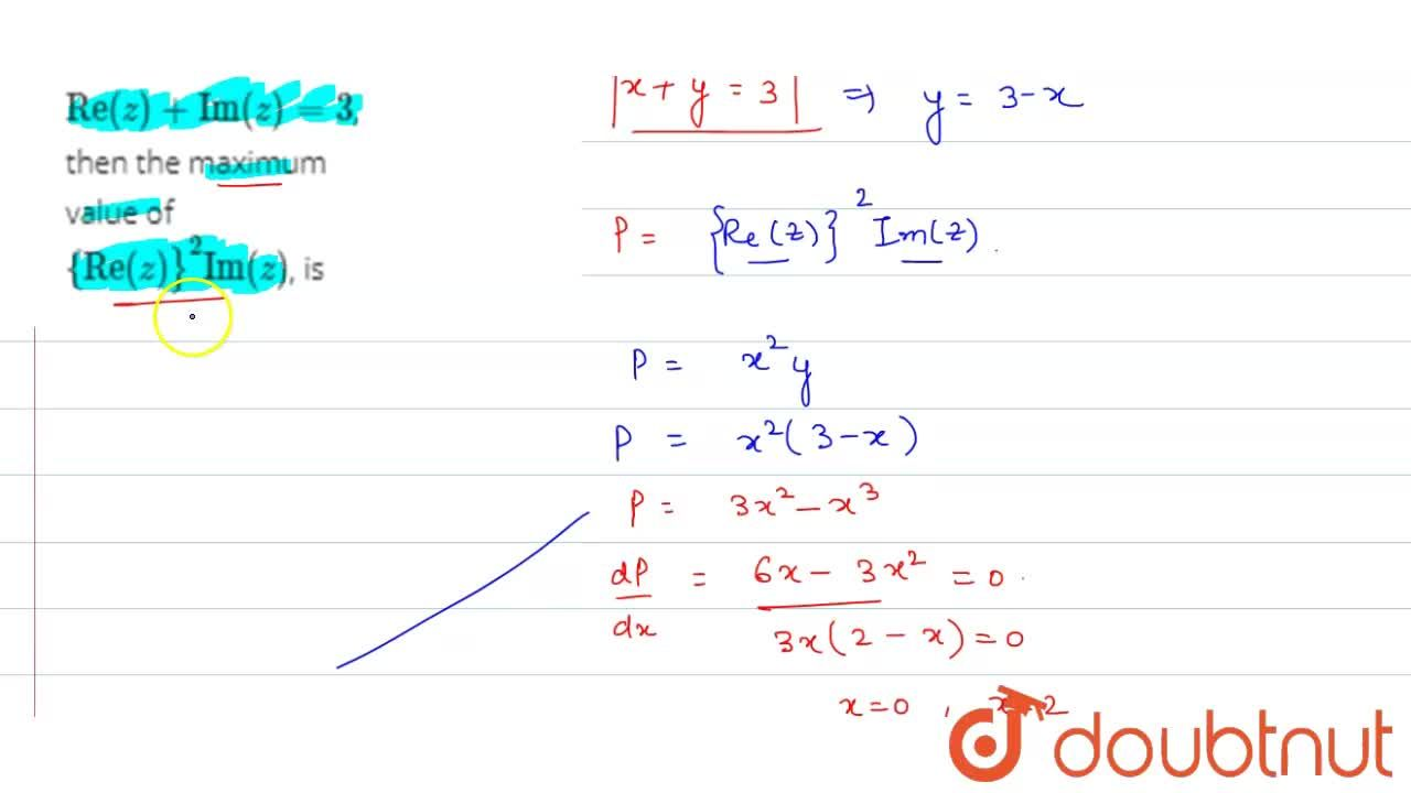Solution for If z is a complex number lying in the first quadra