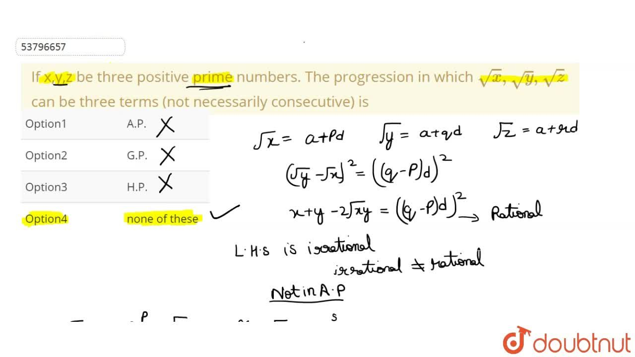 Solution for If x,y,z be three positive prime numbers. The prog