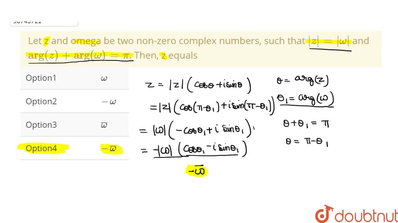 """Let z and omega be two non-zero complex numbers, such that 