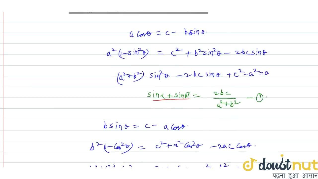 Solution for alpha & beta  are solutions of  a cos theta+b s