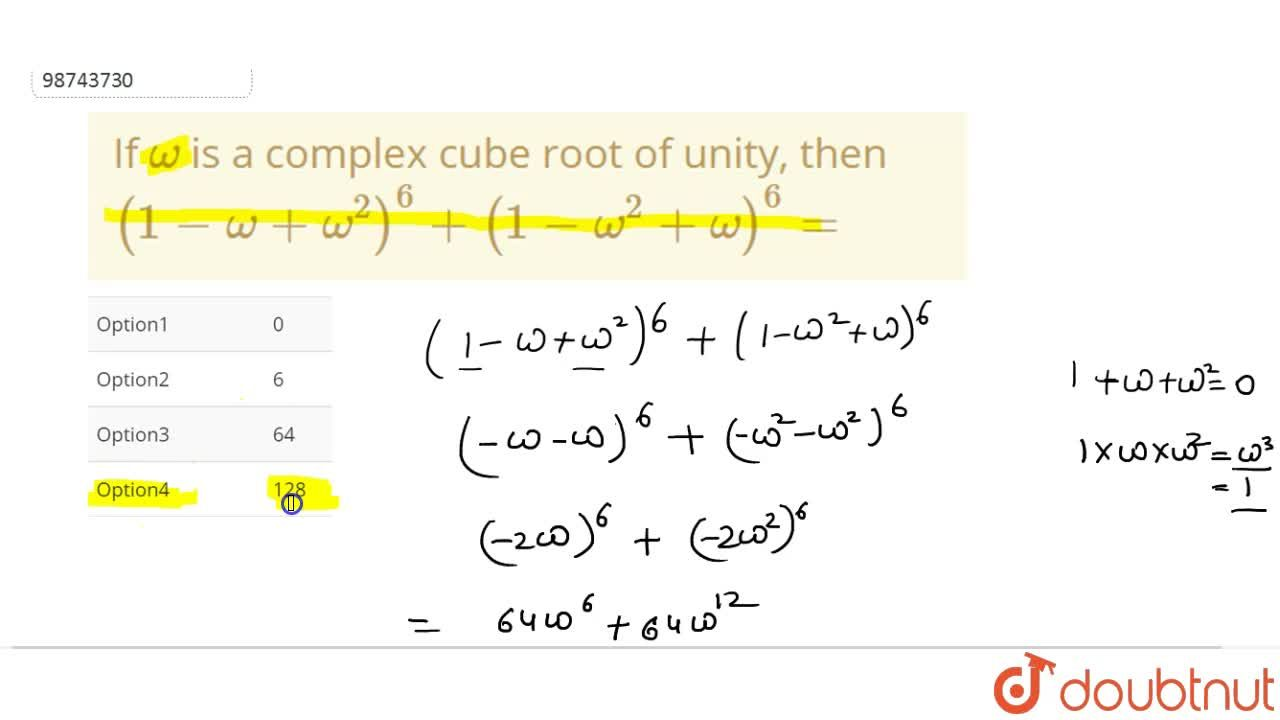 Solution for If omega  is a complex cube root of unity, then
