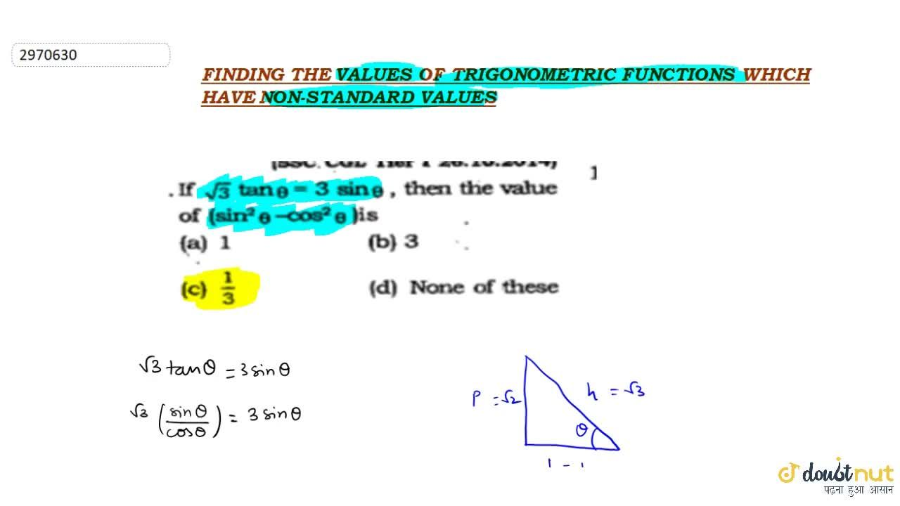 Solution for Finding the value of trigonometric function which
