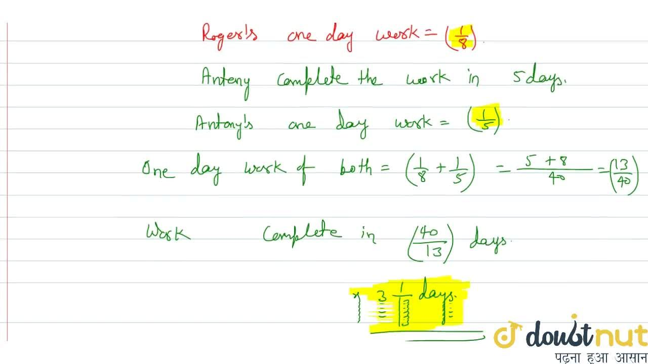 Solution for One day work of A when he complete the work in n d