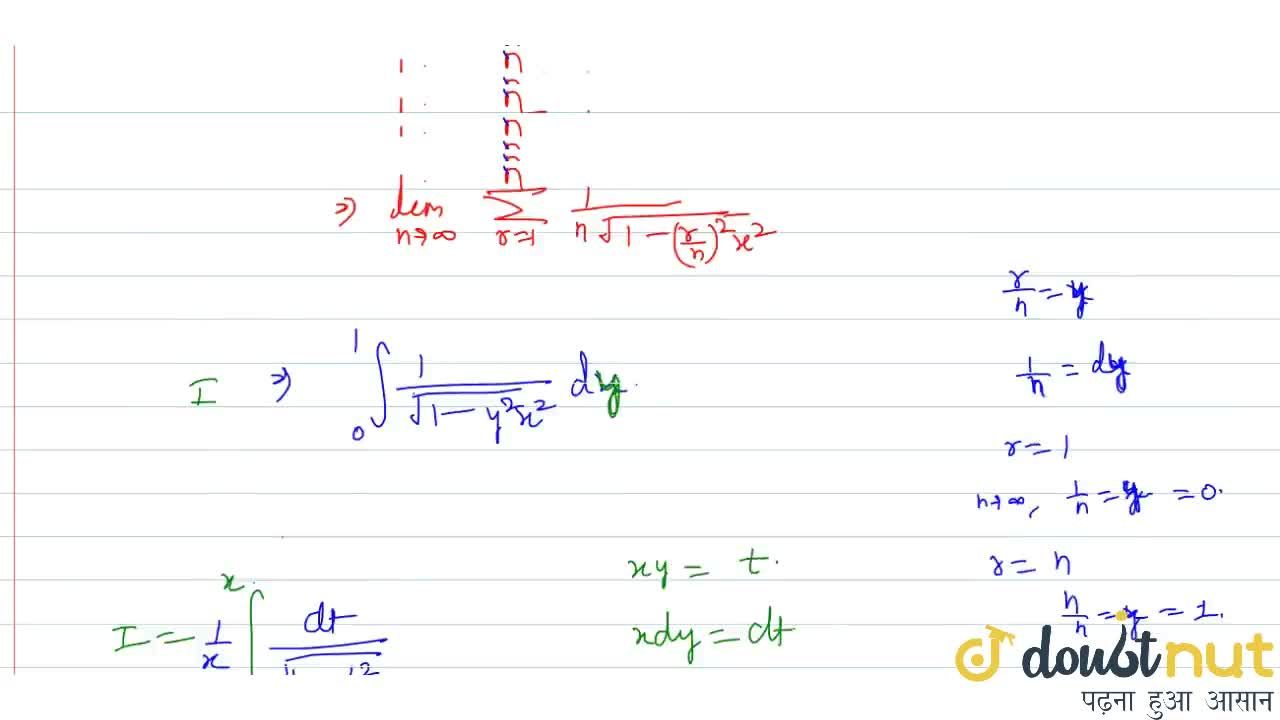 Solution for The value of lim_(n->oo)sum_(r=1)^n1,(sqrt(n^2-r^