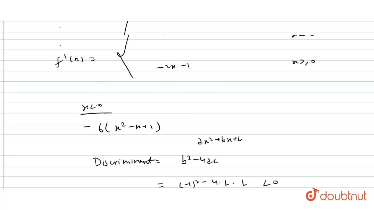 Solution for Prove that function  f(x) ={-2x^(3)+3x^(2)-6x+5,x