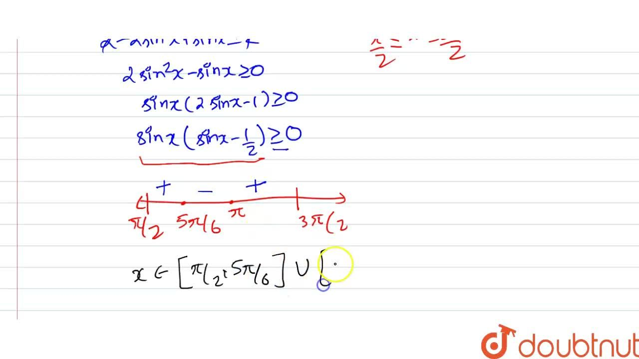 Solution for Solve 2 cos^(2) x+ sin x le 2, where pi,,2 le x