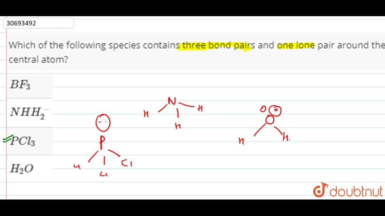 Solution for Which of the following species contains three bond