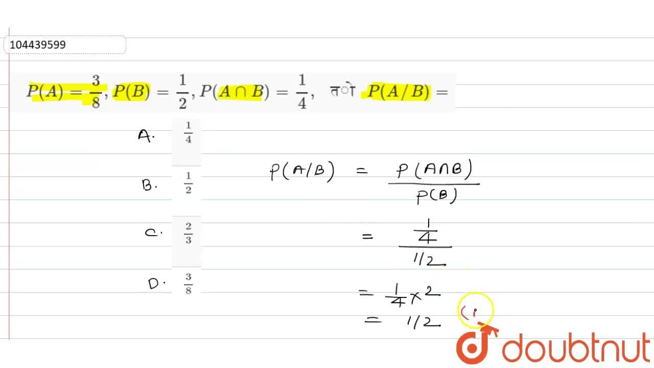"""Solution for यदि P(A)=(3),(8),P(B)=(1),(2),P(AcapB)=(1),(4),"""""""