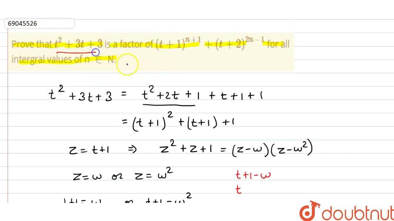 Solution for Prove that t^(2) + 3t + 3 is a factor of ( t+1)