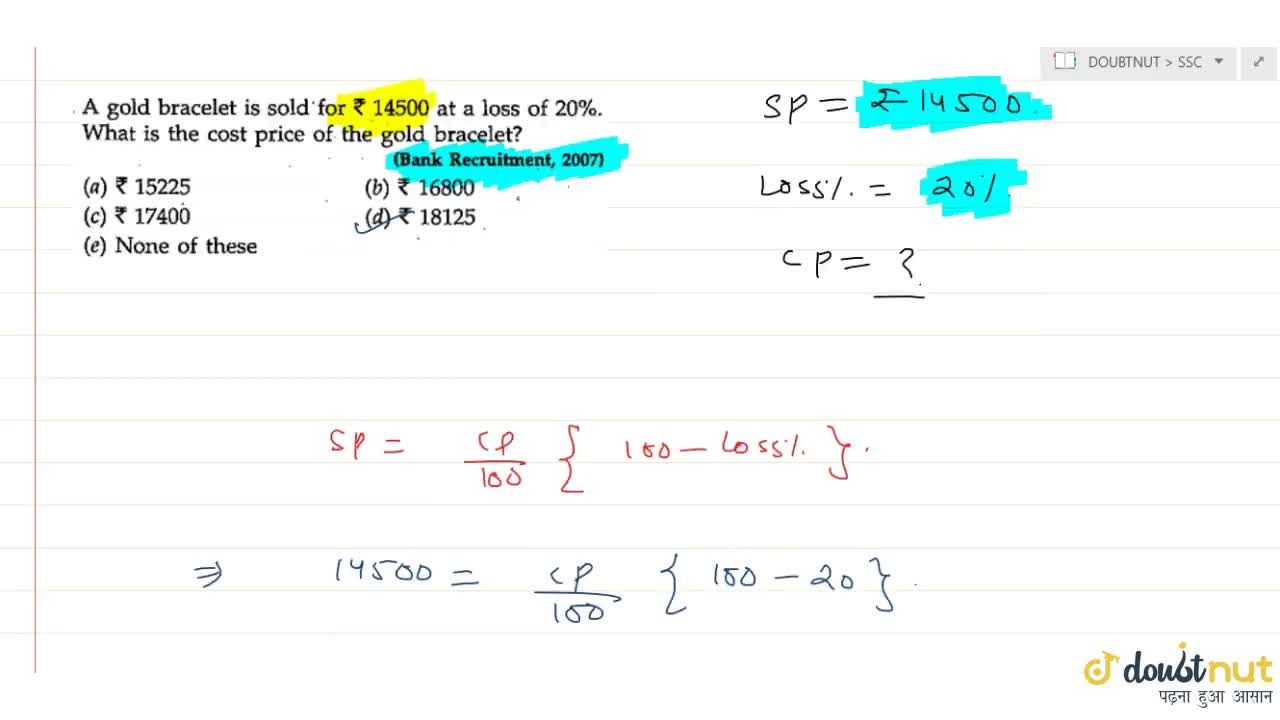 Solution for Calculation of Selling price from Loss percentage