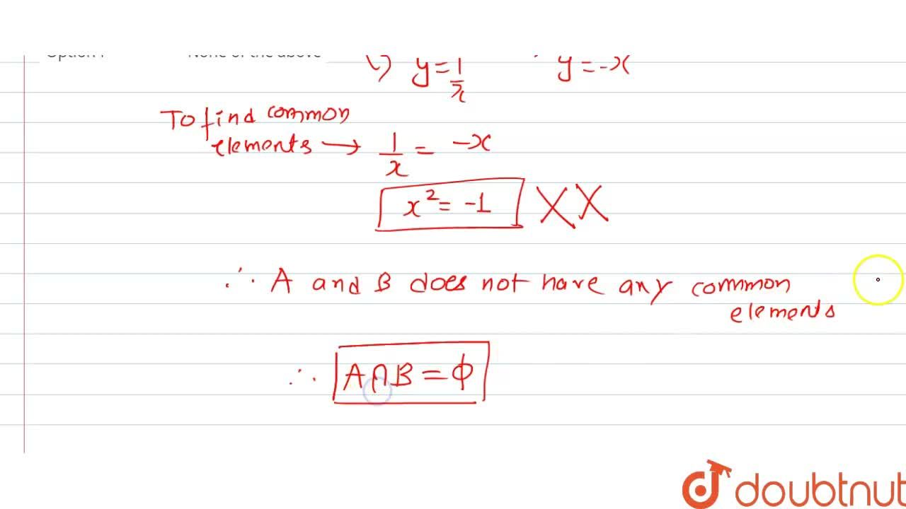 Solution for If sets A and B defines as A={(x,y),y=(1),(x),0 n