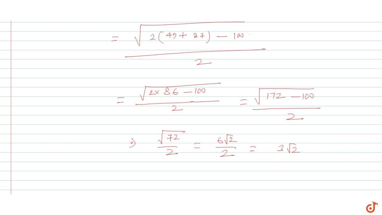 The lengths of the sides of a triangle are AB = 10, BC = 7, CA = sqrt (37)   then length of the median through the C is