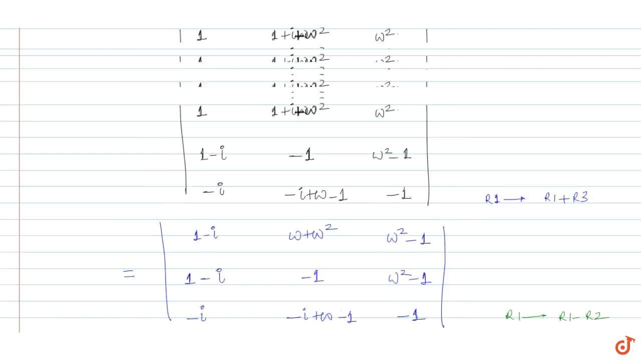 Solution for If (w != 1) is a cube root of unity then  [1, 1