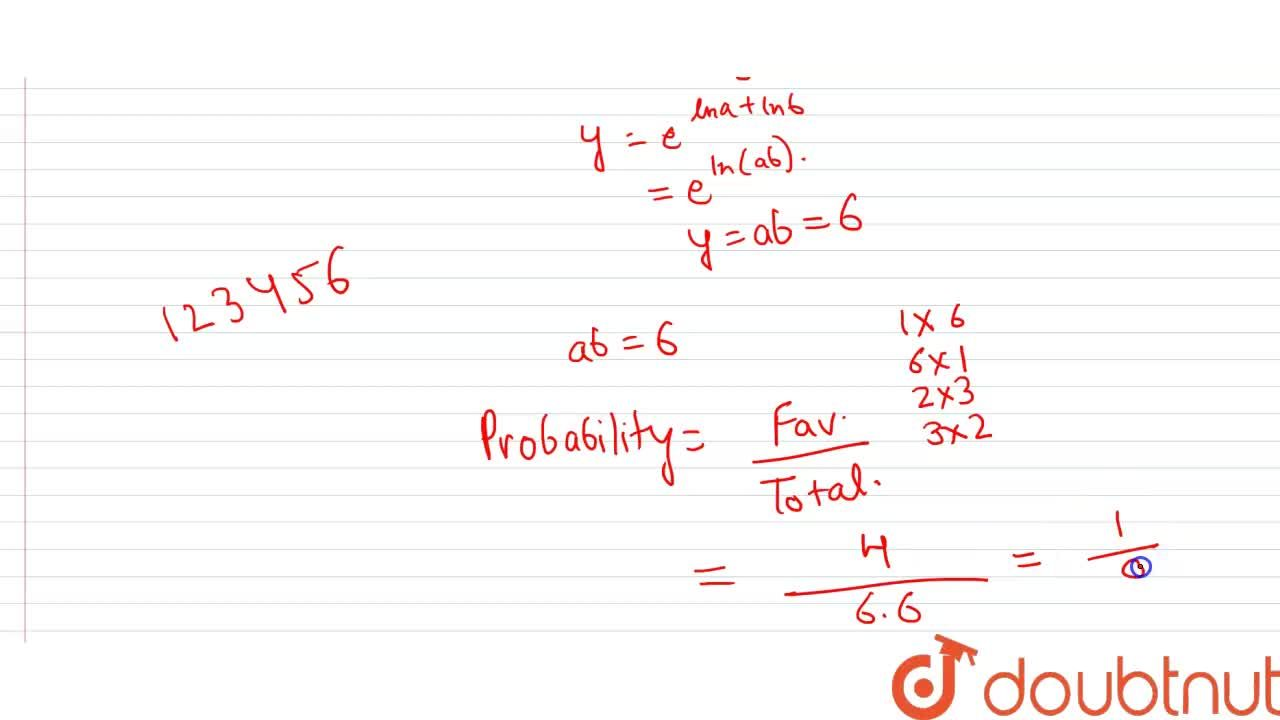 Solution for If a and b are chosen randomly from the set consis