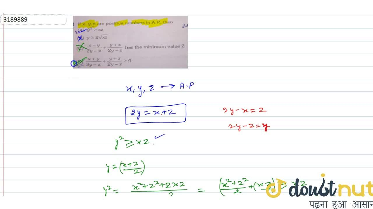 If x, y, z are positive numbers in A.P., then