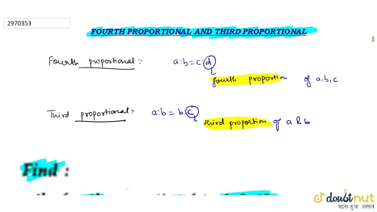 What is fourth Proportional and Third proportional.