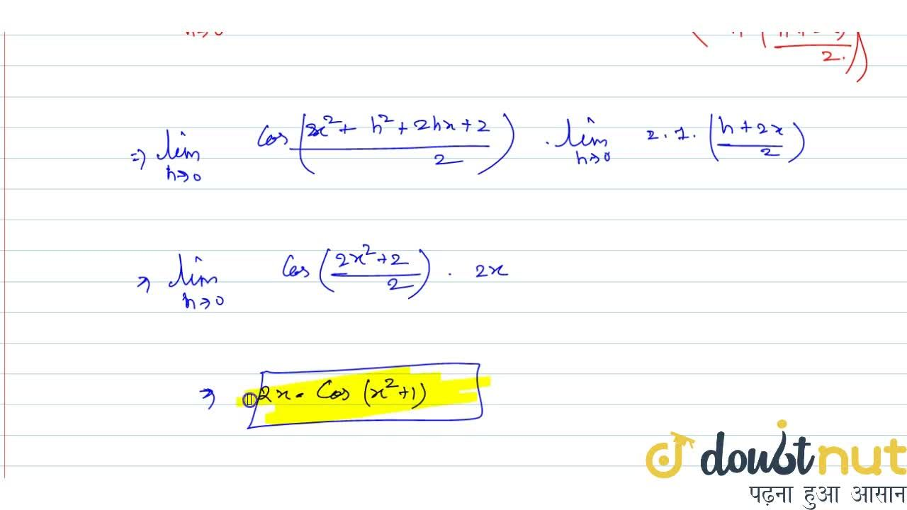 Find the derivative with respect to x of sin (x^2 + 1) ,using the first principle