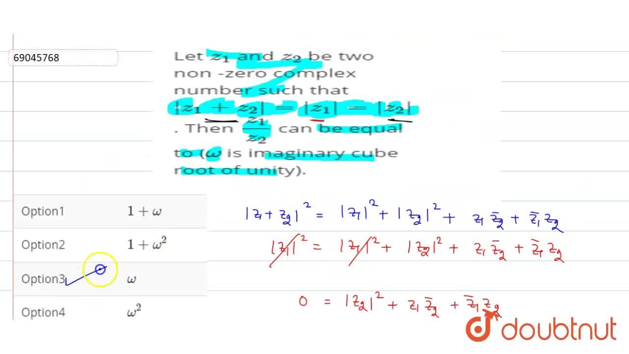 Solution for  Let z_(1) and z_(2)  be two  non -zero comple