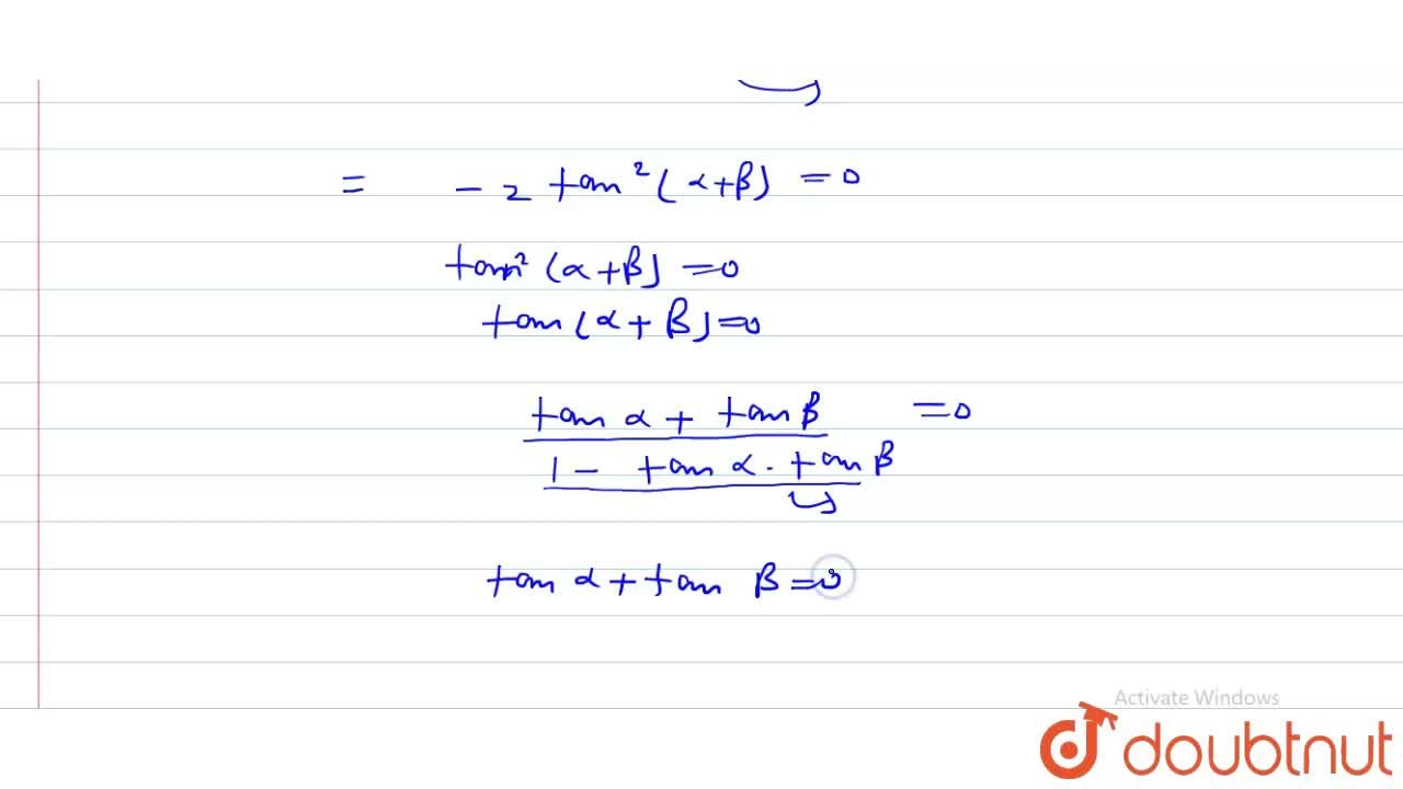 Solution for यदि  (If) sin alpha sin beta -cos alpha cos beta
