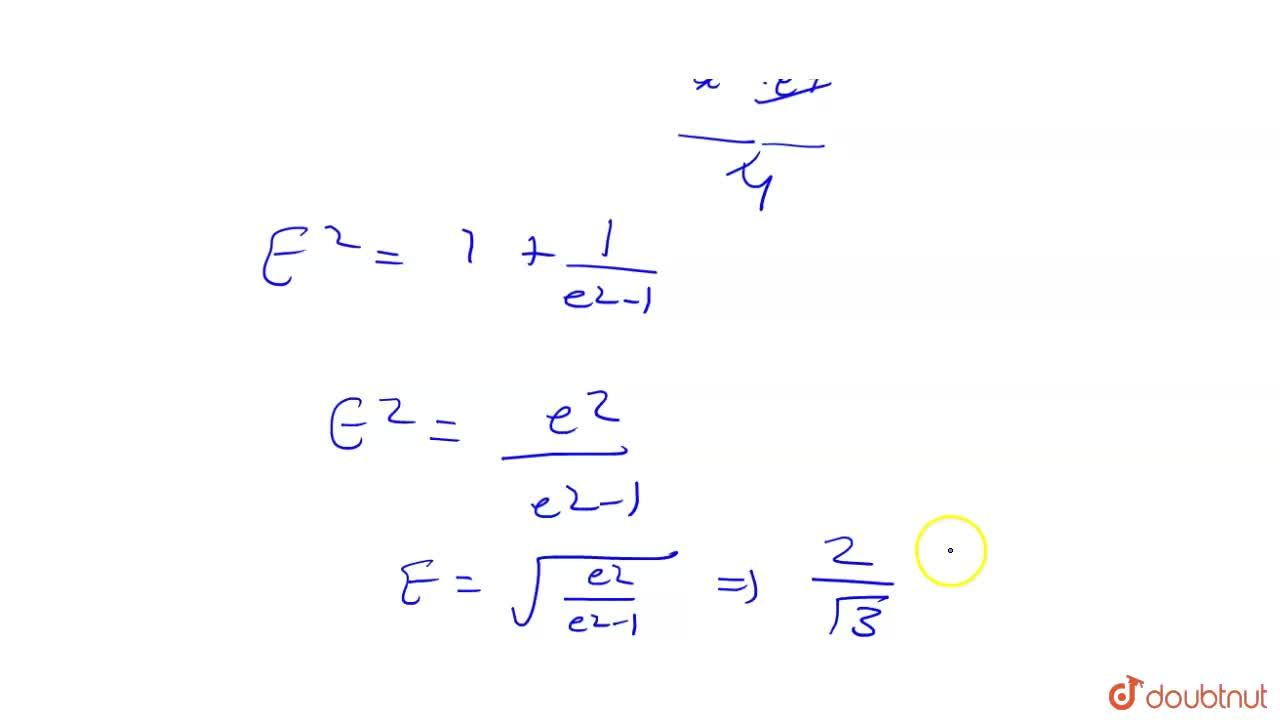 Solution for If normal at P to a hyperbola of eccentricity 2 in