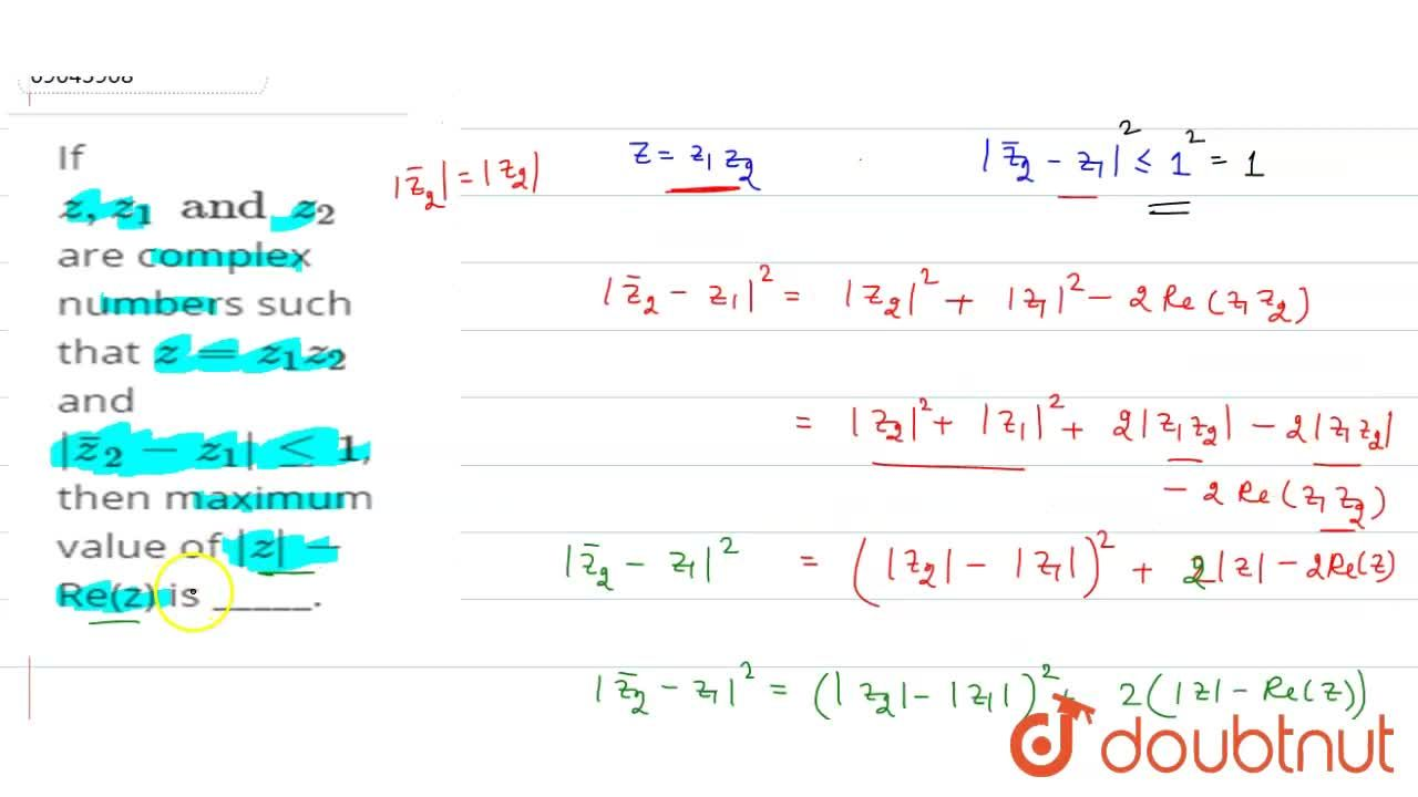Solution for If    z, z _1  and  z_2   are complex numbers  s