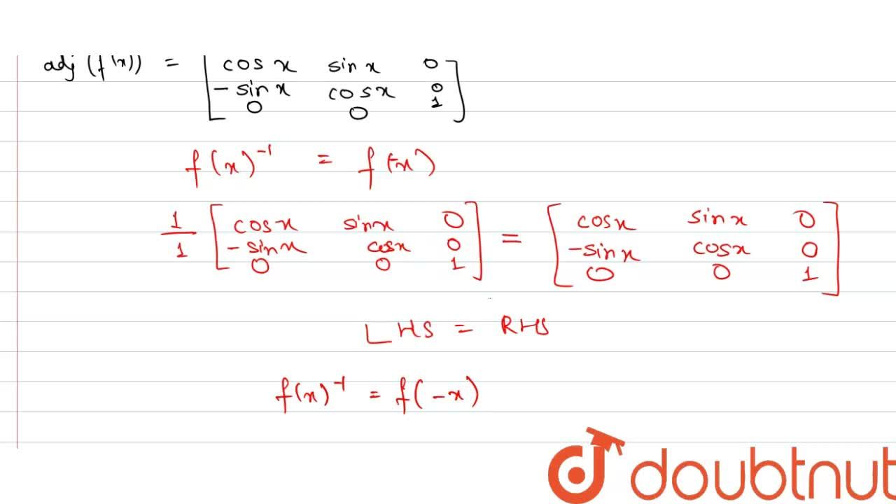 Solution for यदि (If) f(x) =[(cos x , - sinx ,0),(sin x ,cosx