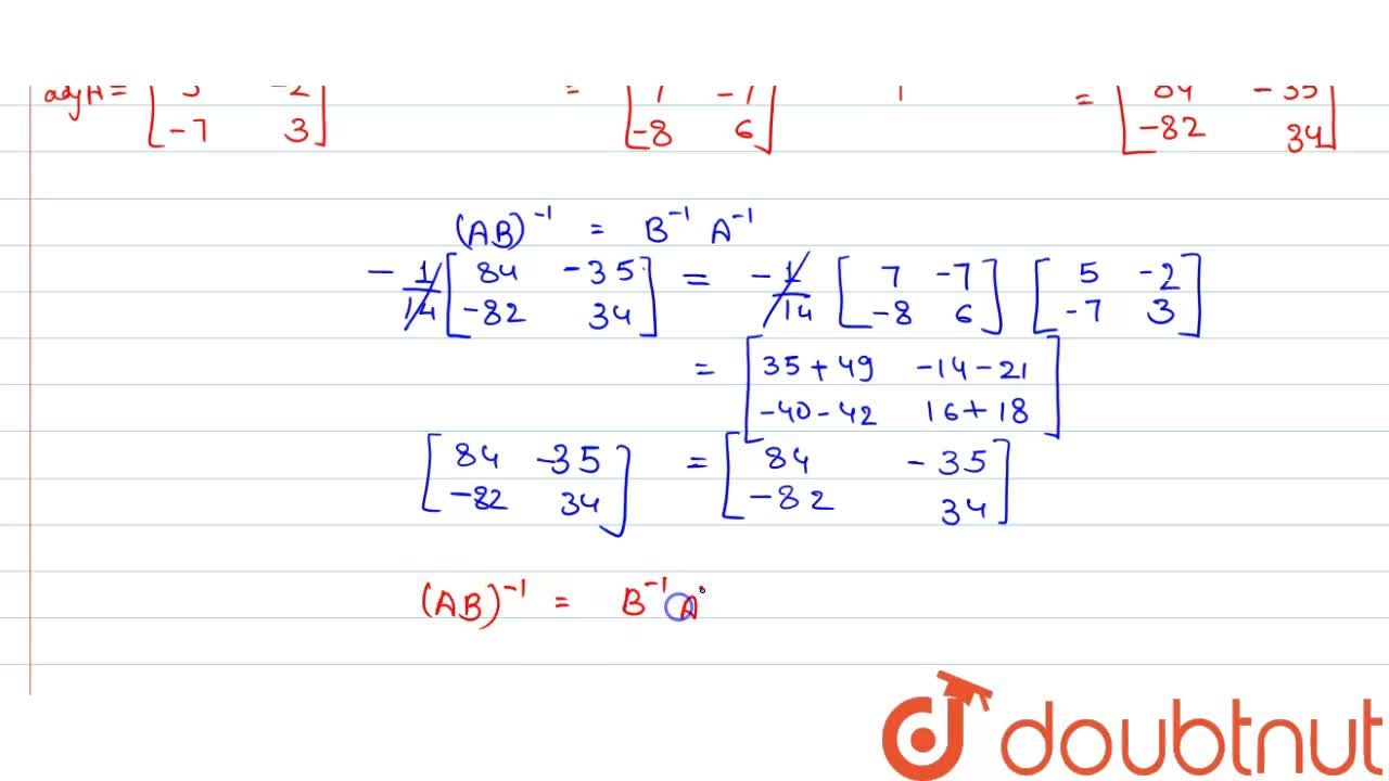 Solution for यदि (If)  A= [(3,2),(7,5)] , B =[(6,7),(8,7)] ,