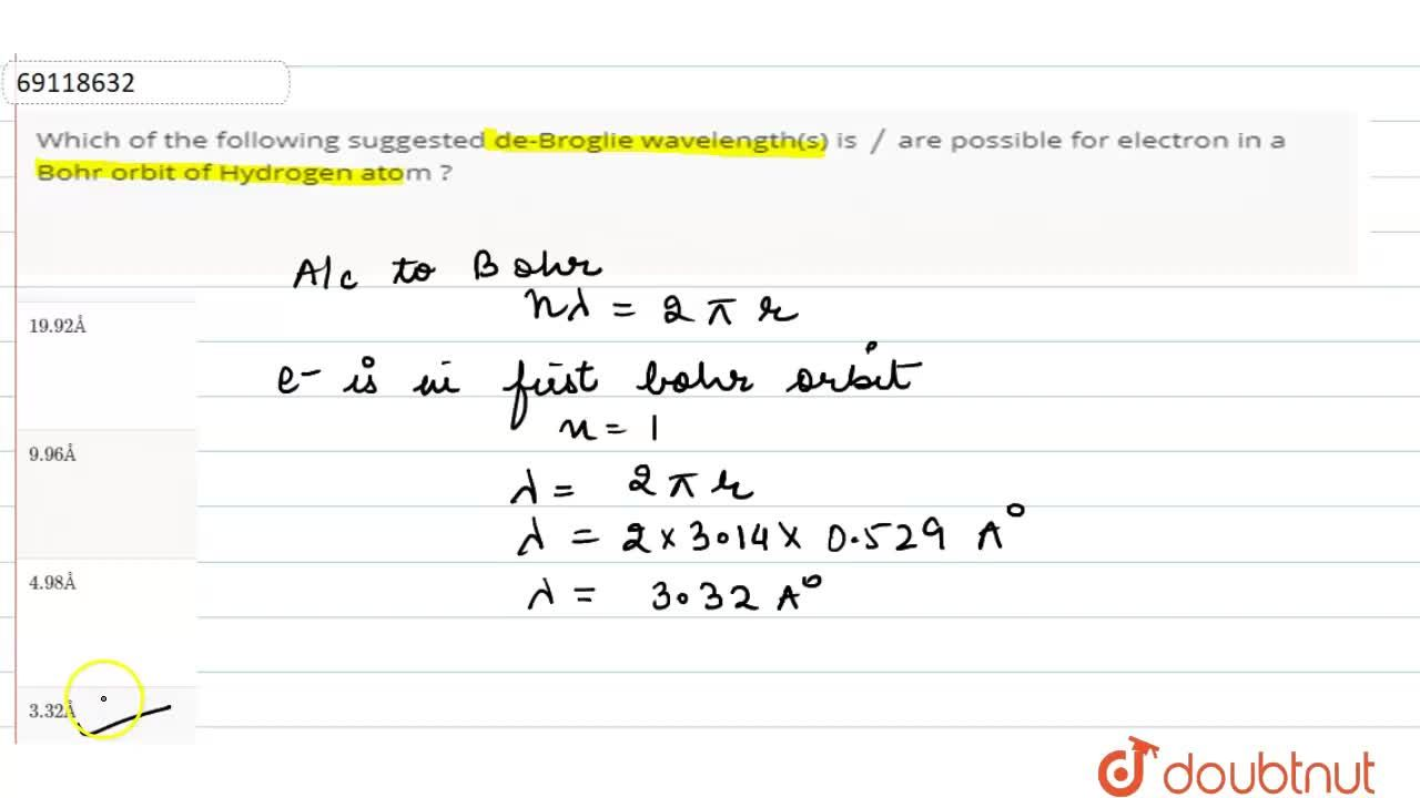 Solution for Which of the following suggested de-Broglie wavele
