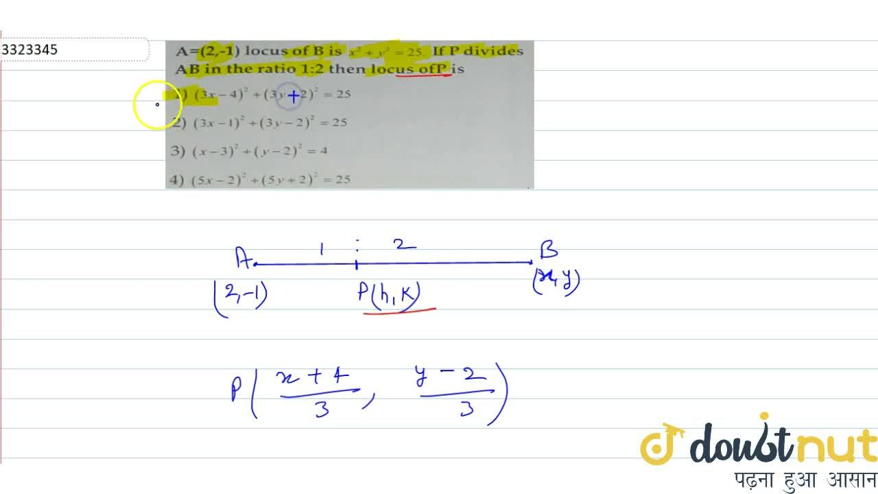 Solution for A=(2,-1) locus of B is x^2+y^2=25. If P divide