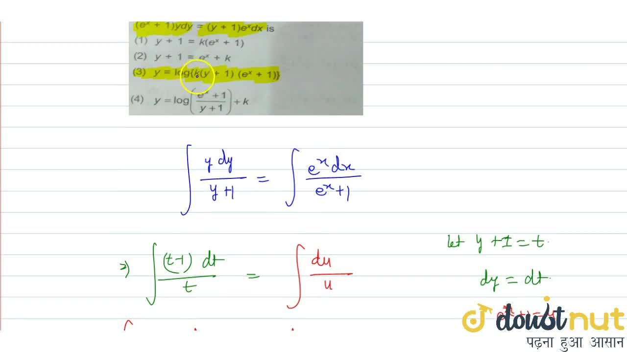 The general solution of differential equation (e^x + 1)ydy = (y + 1)e^xdx is