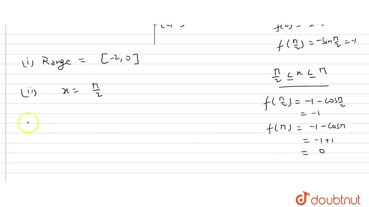 """Solution for Let f(x) = {{:(x^(2) + 3x"""","""", -1 le x lt 0),(-sin"""