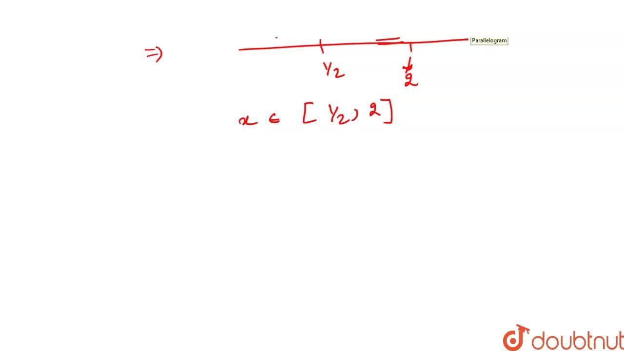 Solution for If  x^2-2x+2 - 2x^2-5x+2 = x^2-3x  then the set