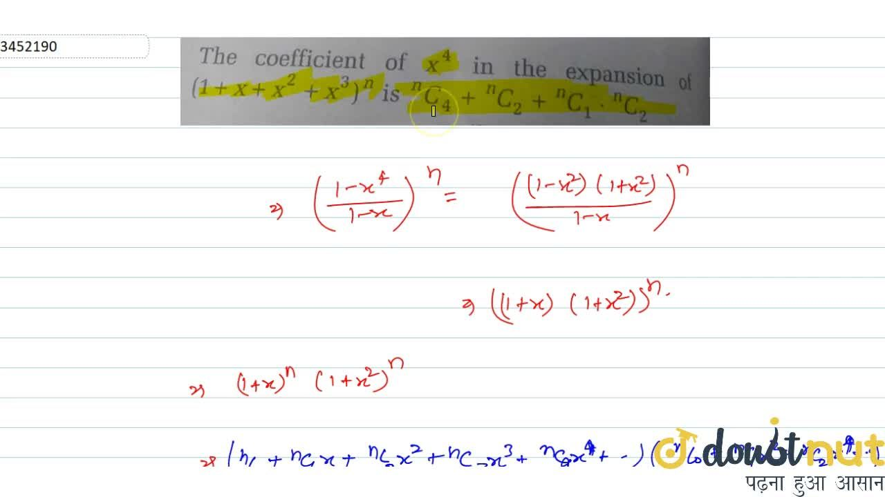 Solution for The coefficient of x^4 in the expansion of (1+x