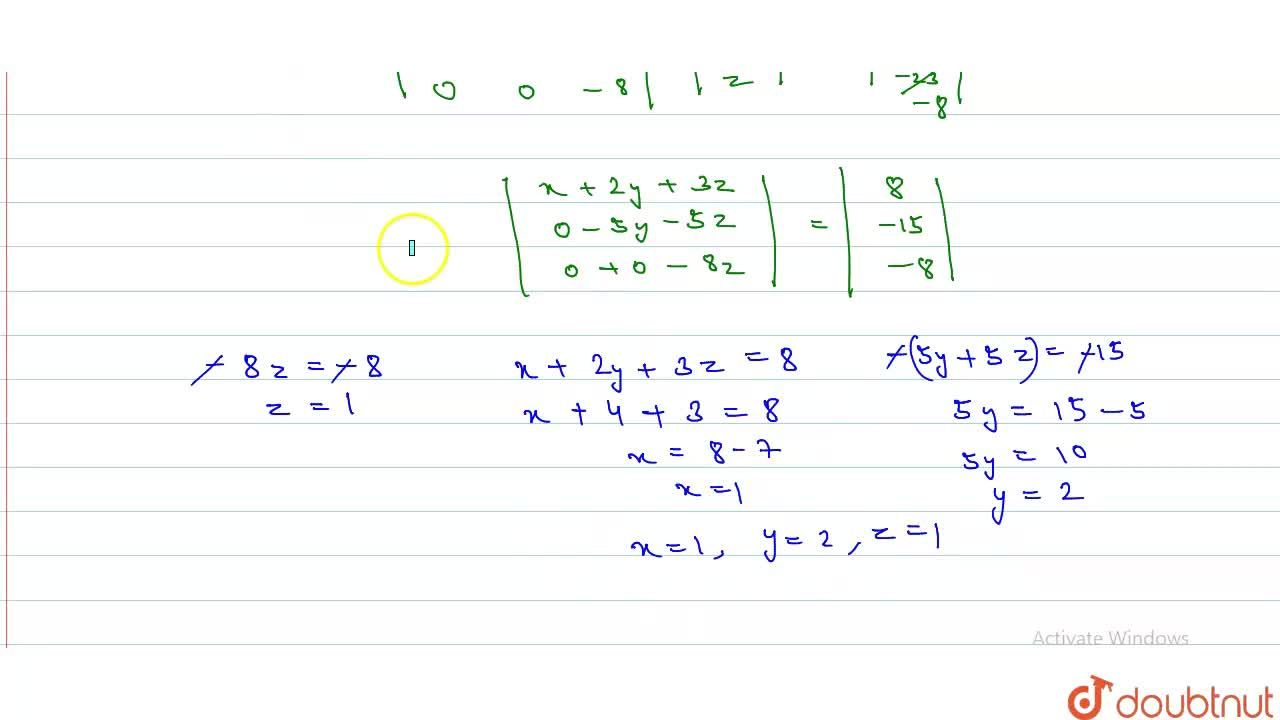 Solution for Solve  the following equations  by using reduction